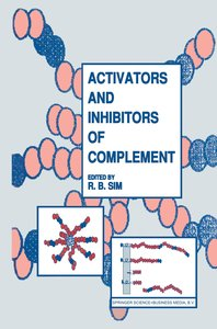 Activators and Inhibitors of Complement