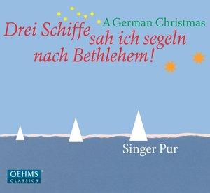 Drei Schiffe Sah Ich Segeln Nach Bethlehem!