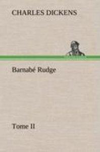 Barnabé Rudge, Tome II