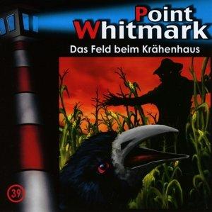 Point Whitmark 39. Das Feld beim Krähenhaus