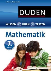 Wissen - Üben - Testen: Mathematik 7. Klasse