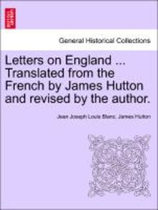 Letters on England ... Translated from the French by James Hutto