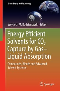 Energy Efficient Solvents for CO2 Capture by Gas-Liquid Absorpti