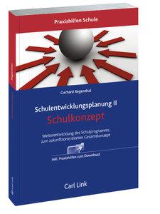 Schulentwicklungsplanung II - Schulkonzept