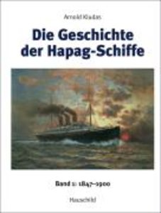 Die Geschichte der Hapag-Schiffe 01