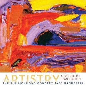 Artistry: A Tribute To Stan Kenton