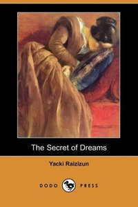The Secret of Dreams (Dodo Press)