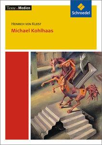Michael Kohlhaas.Textausgabe mit Materialteil