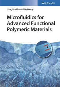 Microfluidics for Advanced Functional Polymeric Materials