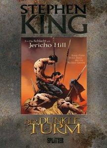 Stephen King - Der Dunkle Turm 05. Die Schlacht am Jericho Hill