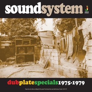 Sound System:Dub Plate Specials 1975-1979