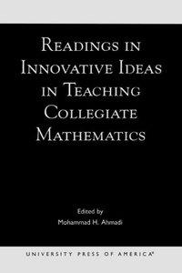 Readings in Innovative Ideas in Teaching Collegiate Mathematics