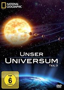 Unser Universum Teil 3
