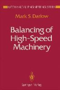 Balancing of High-Speed Machinery