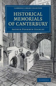 Historical Memorials of Canterbury