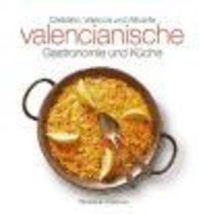 Valencianische Gastronomie und Küche