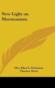 New Light on Mormonism