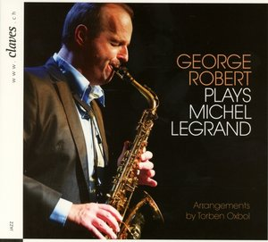 George Robert spielt Michel Legrand