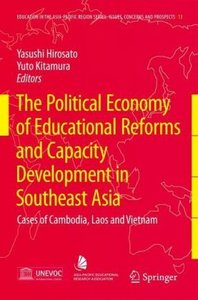 The Political Economy of Educational Reforms and Capacity Develo