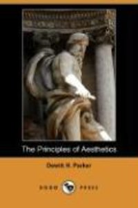 The Principles of Aesthetics (Dodo Press)
