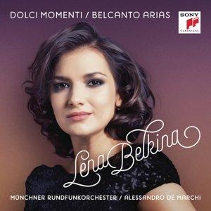 Dolci Momenti-Belcanto Arias