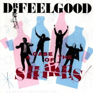 Dr. Feelgood: Case Of The Shakes