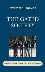Gated Society