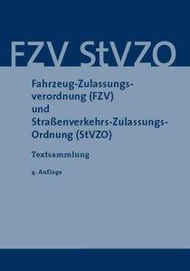 Fahrzeug-Zulassungsverordnung (FZV) und Straßenverkehrs-Zulassun