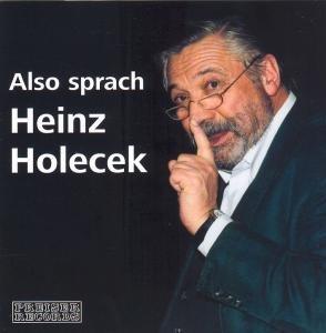 Also Sprach Heinz Holocek