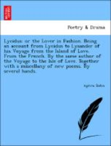 Lycidus: or the Lover in Fashion. Being an account from Lycidus