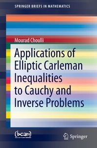 Applications of Carleman Inequalities to Cauchy and Inverse Prob