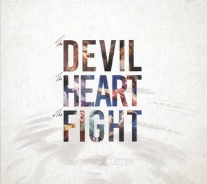 The Devil,The Heart & The Fight