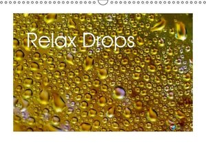 Relax Drops (Wall Calendar 2015 DIN A3 Landscape)