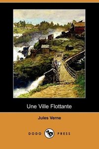 Une Ville Flottante (Dodo Press)