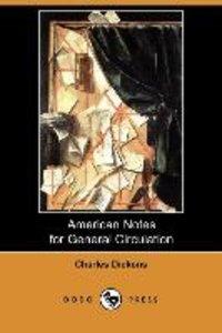 American Notes for General Circulation (Dodo Press)
