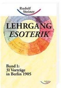 Lehrgang Esoterik Band 1