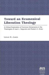 Toward an Ecumenical Liberation Theology