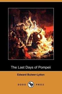 The Last Days of Pompeii (Dodo Press)