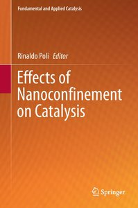 Catalysis within Nanoconfined Spaces