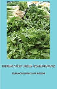 Herbs and Herb Gardening