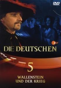 Die Deutschen (5) Wallenstein u.d.Krieg