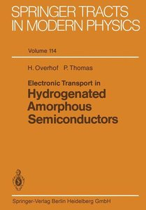 Electronic Transport in Hydrogenated Amorphous Semiconductors