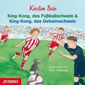 King-Kong,Das Fußballschwein & King-Kong,Das Gehe