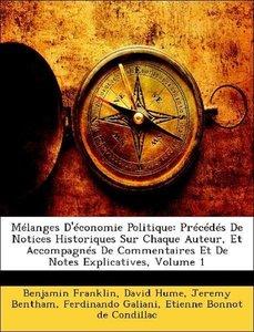 Mélanges D'économie Politique: Précédés De Notices Historiques S
