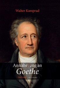 Annäherung an Goethe