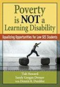 Poverty Is NOT a Learning Disability: Equalizing Opportunities f