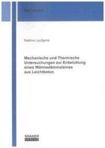 Mechanische und Thermische Untersuchungen zur Entwicklung eines