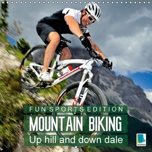 Fun Sports Edition: Mountain Biking - Up Hill and Down Dale