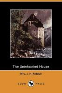 The Uninhabited House (Dodo Press)