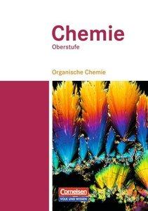 Chemie Oberstufe. Organische Chemie. Schülerbuch. Östliche Bunde